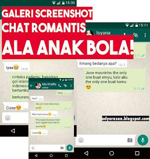 Di Negara kita ini yang namanya pecinta sepakbola sudah enggak diragukan lagi animonya Galeri Screenshot Chat Romantis Ala Anak Bola, Bikin Baper Deh!