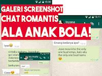 Galeri Screenshot Chat Romantis Ala Anak Bola, Bikin Baper Deh!