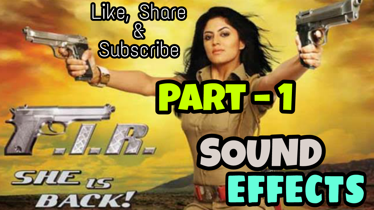 F I R  Sound Effects - INFO Junction Hindi