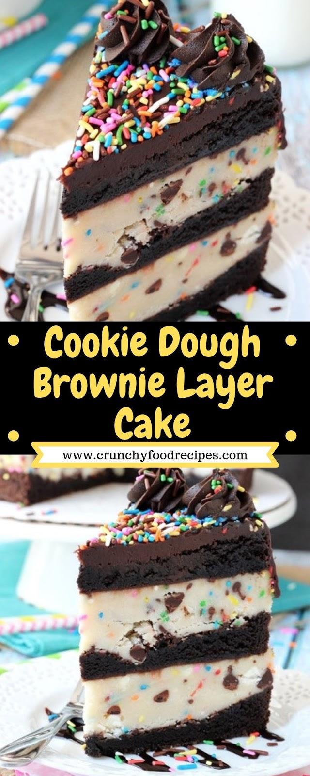 Cookie Dough Brownie Layer Cake