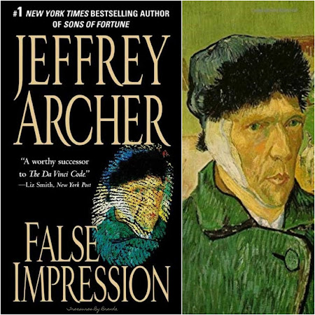 Jeffrey Archer False Impression - Vincent Van Gogh's Self-Portrait with Bandaged Ear