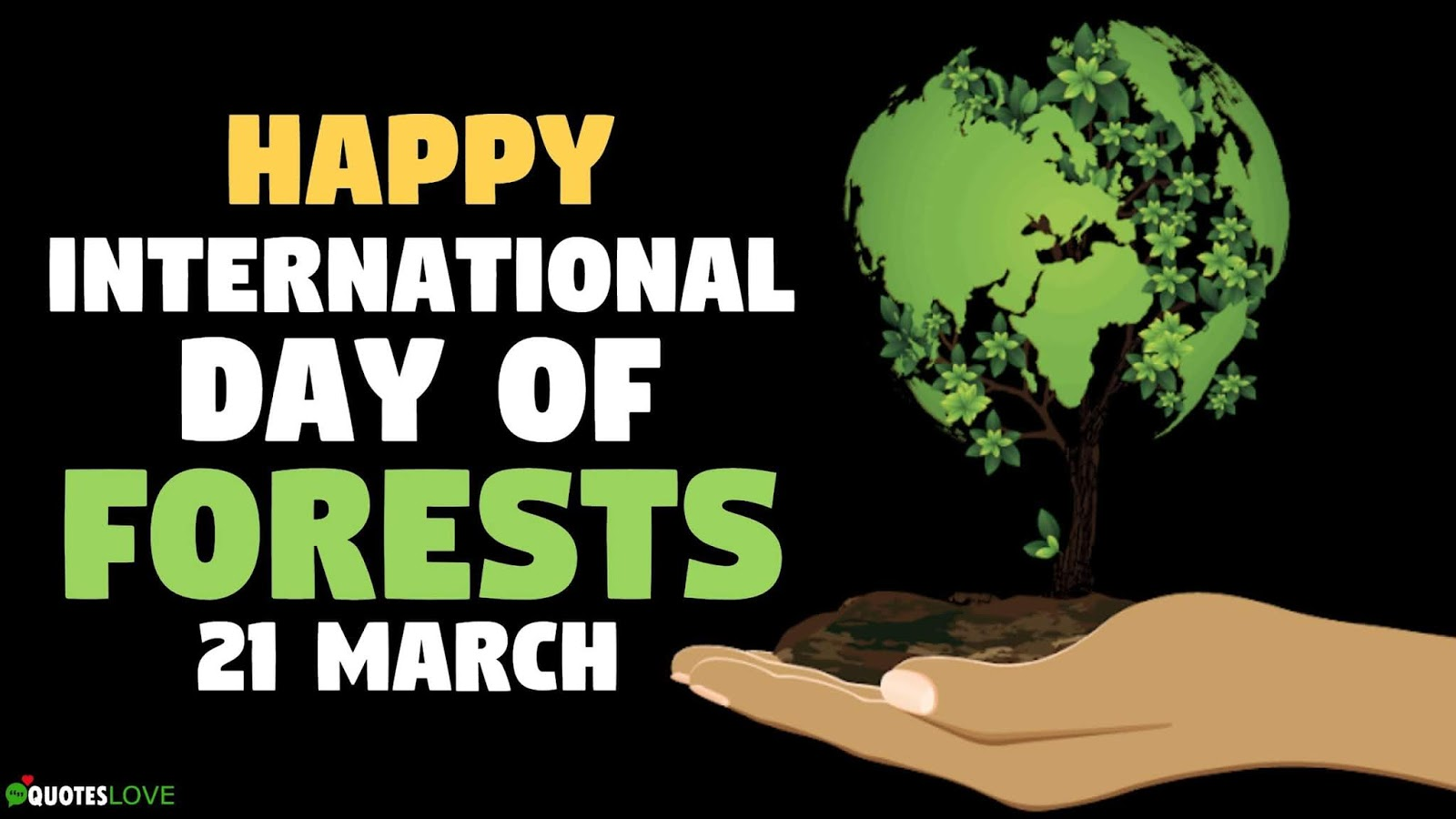 Forestry Day Quotes, Slogans, Images & Posters
