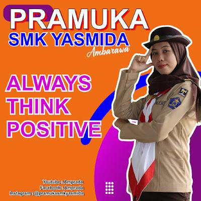 Pramuka SMK Yasmida Ambarawa Always Think Positive