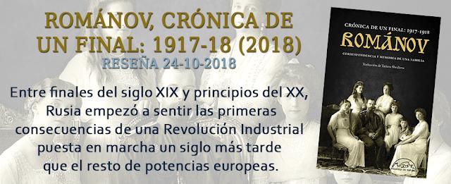https://inquilinasnetherfield.blogspot.com/2018/10/resena-by-mh-romanov-cronica-de-un-final-1917-1918.html
