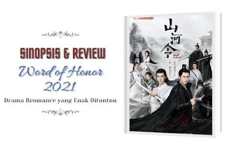 Word of Honor 2021 Drama Bromance yang Enak Ditonton