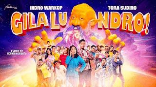 Lirik Lagu Gila Lu Ndro - Indro Warkop & Tora Sudiro
