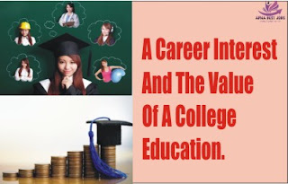 A Career Interest And The Value Of A College Education.