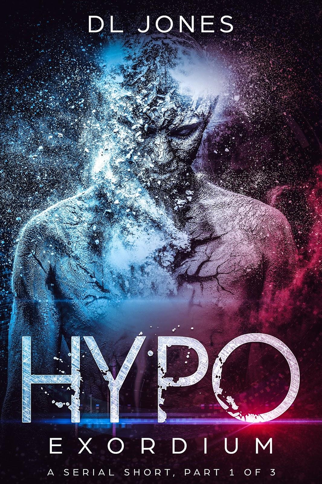 Speculative Fiction Showcase: HYPO: Exordium (HYPO, Book 1