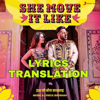 She Move It Like Lyrics Meaning in Hindi (हिंदी) – Badshah