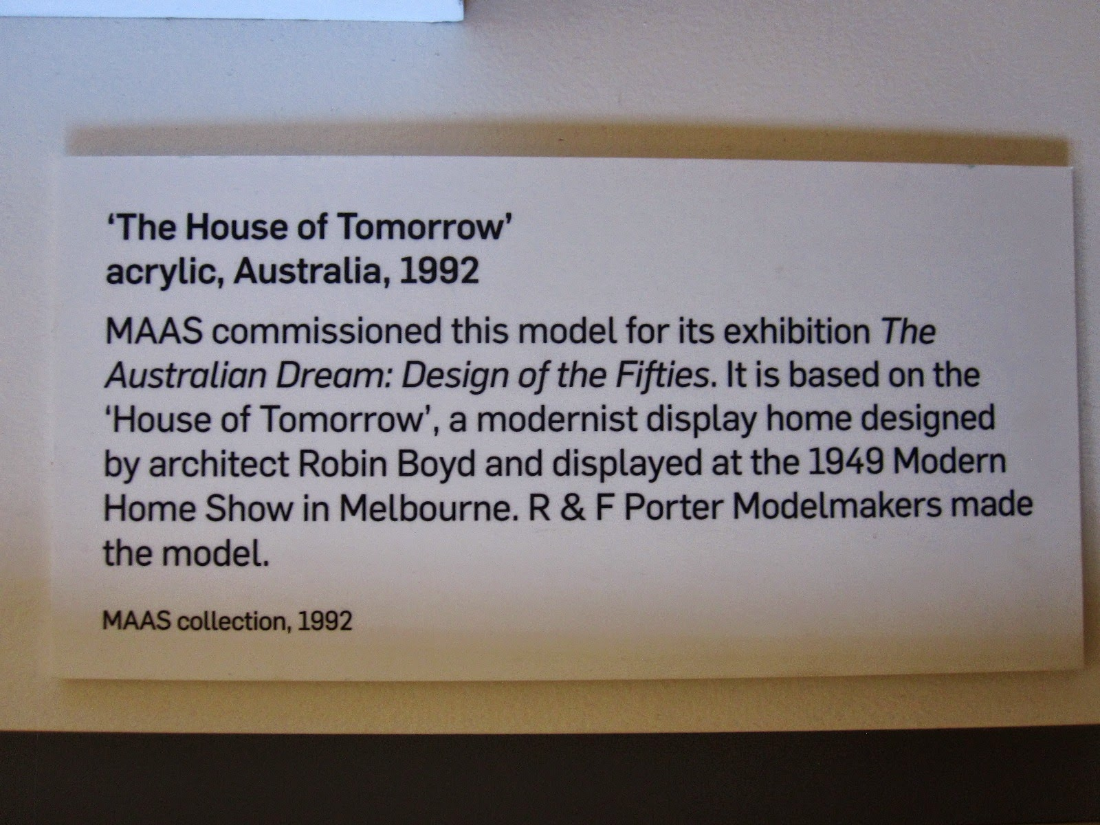 Exhibition card for the model of Robyn Boyd's House of Tomorrow.