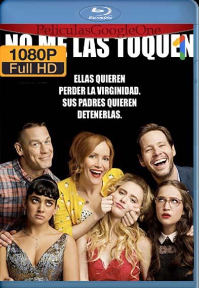 No Me Las Toquen[2018] [1080p BRrip] [Latino- Español] [GoogleDrive] LaChapelHD