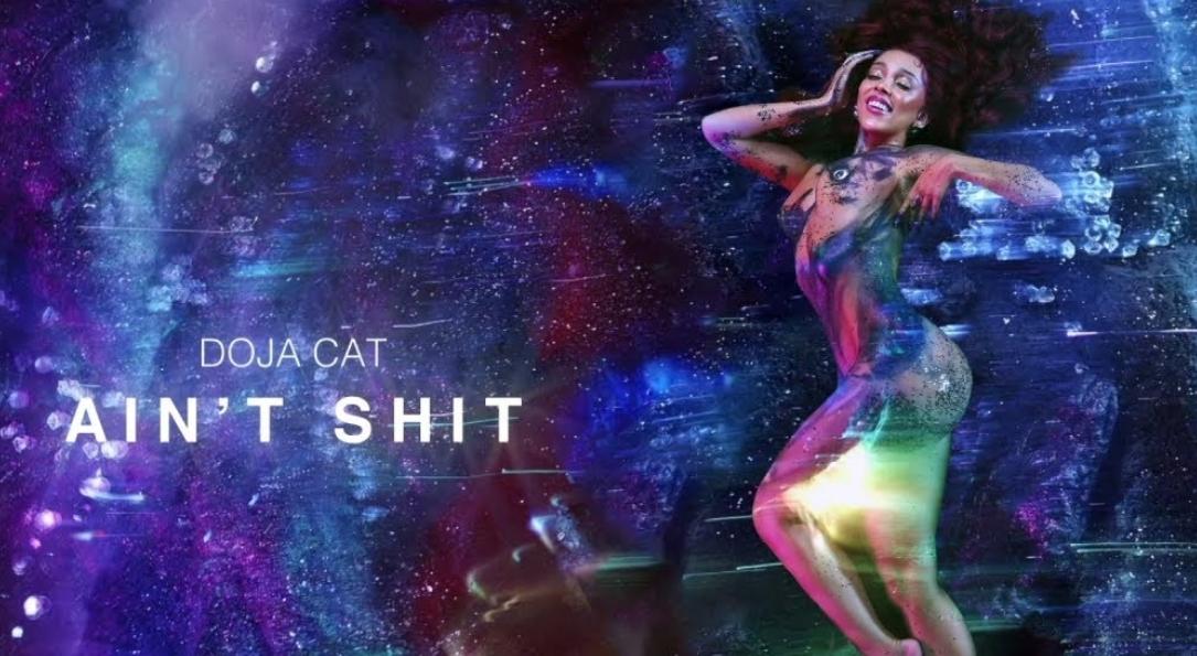 Ain't Shit Lyrics - Doja Cat - Download Video or MP3 Song