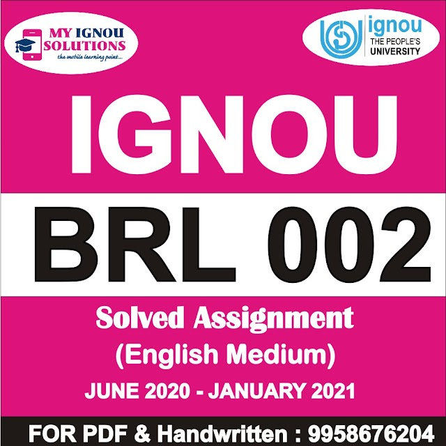 BRL 002 Solved Assignment 2020-21