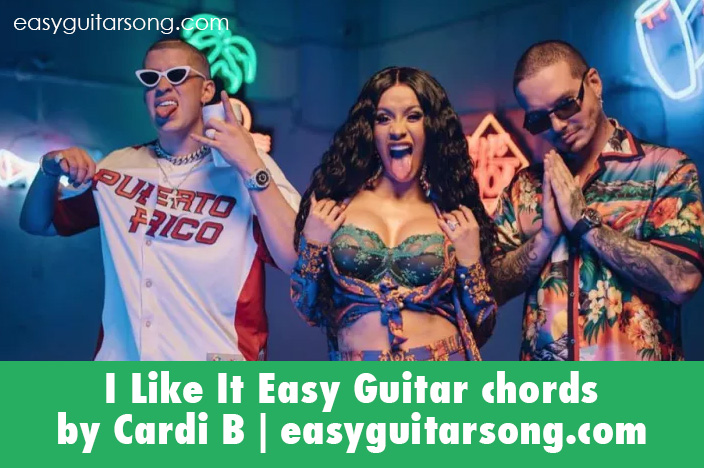 I Like It Easy Guitar Chords By Cardi B Easyguitarsong Easy