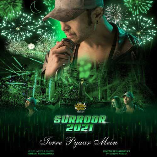 Terre Pyaar Mein Lyrics – Himesh Reshammiya   Surroor 2021 The Album