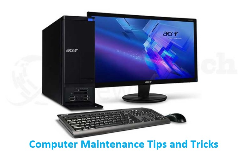 Useful Computer Maintenance Tips and Tricks
