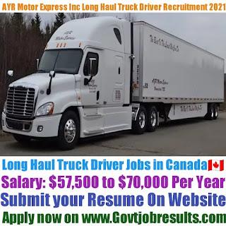 AYR Motor Express Inc Long Haul Truck Driver Recruitment 2021-22