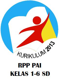 RPP DAN SILABUS PAI (PENDIDIKAN AGAMA ISLAM) KELAS 1,2,3,4,5,6 SD KURIKULUM 2013 REVISI 2020