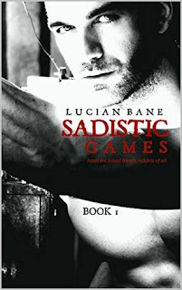 Sadistic Games by Lucian Bane