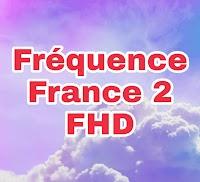 Exclusif: Nouvelle fréquence France 2 HD gratuite sur la lune Eutelsat 7C @ 7 ° E