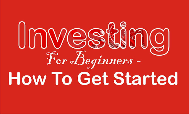 Investing For Beginners - How To Get Started
