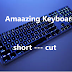 See Some Useful Keyboard Shortcut You Never Knew.