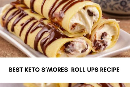 BEST KETO S'MORES  ROLL UPS RECIPE