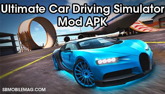 Ultimate Car Driving Simulator Mod APK, Ultimate Car Driving Simulator Mod APK Download