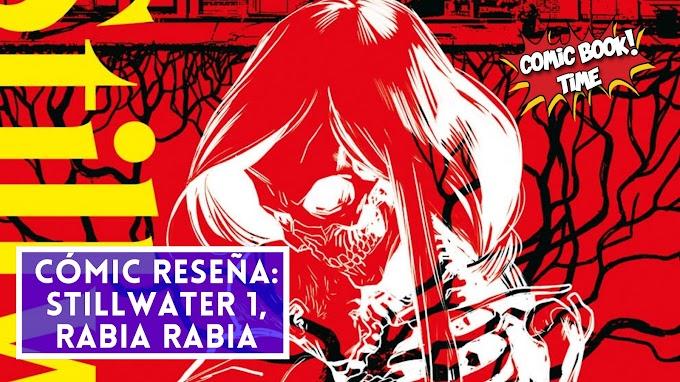"""Cómic reseña: """"Stillwater Volumen 1: rabia, rabia"""" de Chip Zdarsky y Ramón K. Perez"""