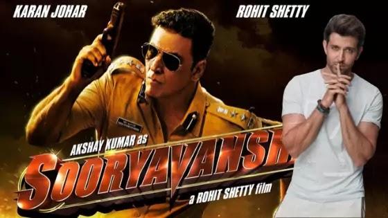 Hrithik Roshan will be seen in Rohit Shetty's Sooryavanshi (2020) Film