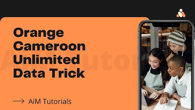 orange Cameroon unlimited data trick