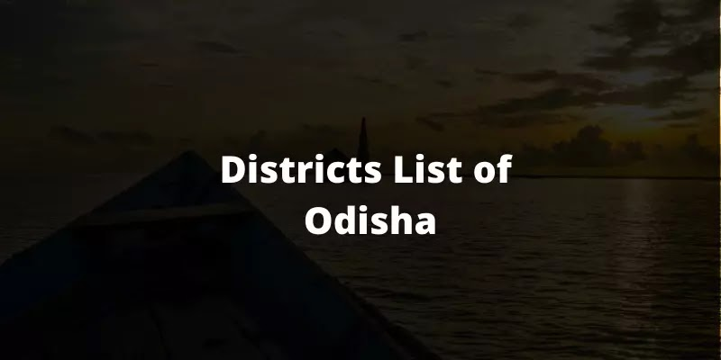 Districts List of Odisha 2021
