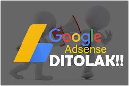 Cara Mengatasi Berbagai Macam Penolakan Google Adsense
