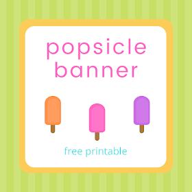 Popsicle banner - free printable