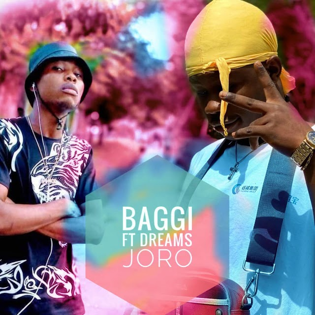 MUSIC: Baggi - Joro ft Dream boy