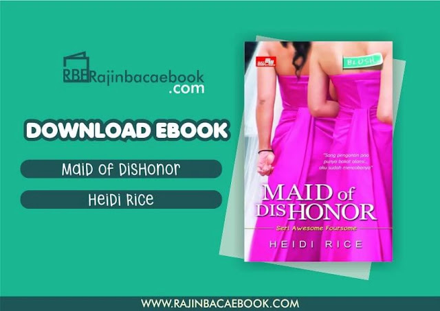 Download Novel Maid Of Dishonor by Heidi Rice Pdf