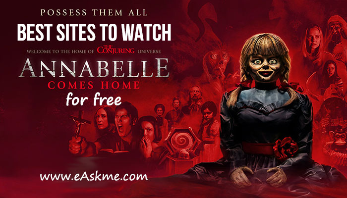 12 Best Sites to Watch Annabelle Comes Home: eAskme
