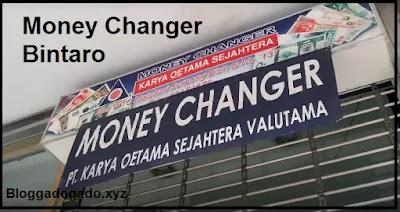 money changer ciledug, karawaci, cipondoh, bsd , serpong, ciputat , pamulang , money changer tangerang 24 jam, money changer terdekat