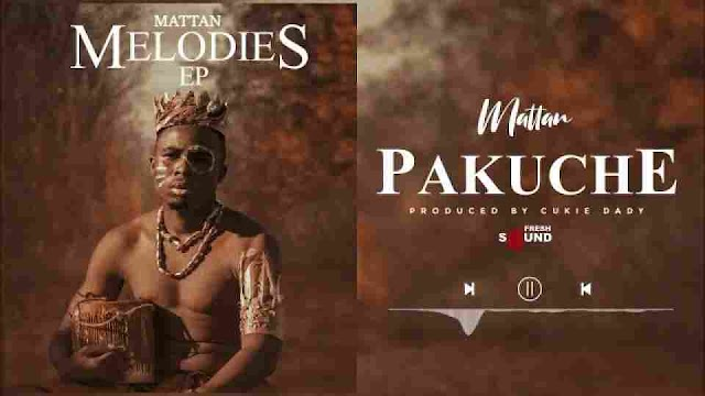 Mattan ~ Pakuche [DOWNLOAD AUDIO MP3]