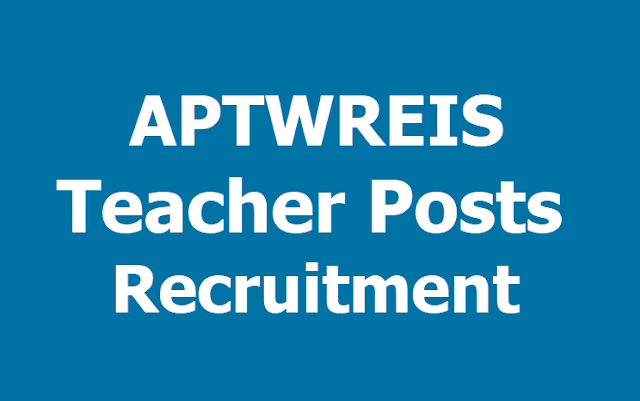 APTWREIS Gurukulam Teachers (Principal, JL, PGT, TGT, PET posts) Recruitment 2019