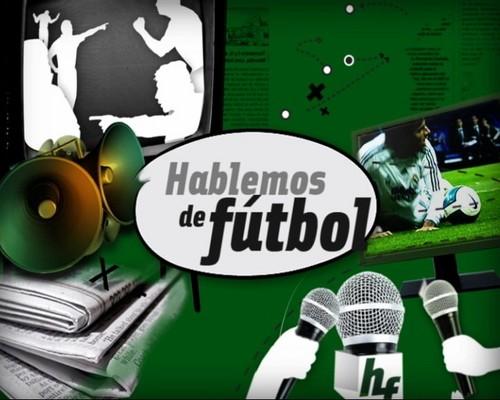 5e0b9f0fe6a2d Hablemos de fútbol. Es un programa informativo deportivo que contiene  varios formatos televisivos como entrevistas