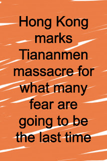 Hong Kong marks Tiananmen massacre for what many fear are going to be the last time