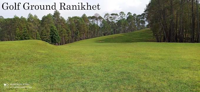 Golf Course Ranikhet –एशिया का सबसे ऊँचा गोल्फकोर्स