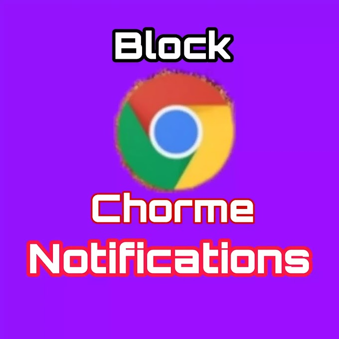 How To Block Chrome Notifications ?