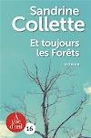 Et toujours les forêts, Sandrine Collette