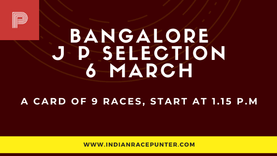 Bangalore Jackpot Selections 6 March, Jackpot Selections by indianracepunter,