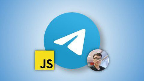 Build Telegram Bots with JavaScript: The Complete Guide [Free Online Course] - TechCracked