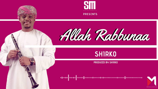 AUDIO | Shirko - Allah Rabbunaa | Download New song