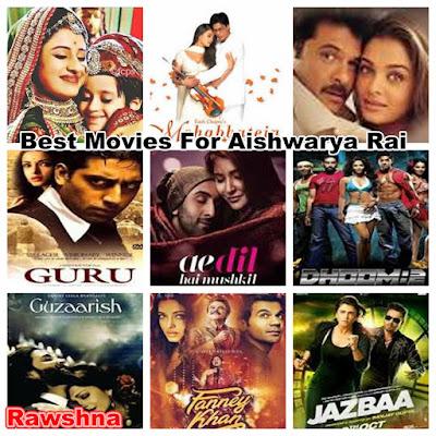 افضل افلام آيشواريا راي على الاطلاق معلومات عن آيشواريا راي |  Aishwarya Rai قائمة افضل 10 أفلام آيشواريا راي على الاطلاق