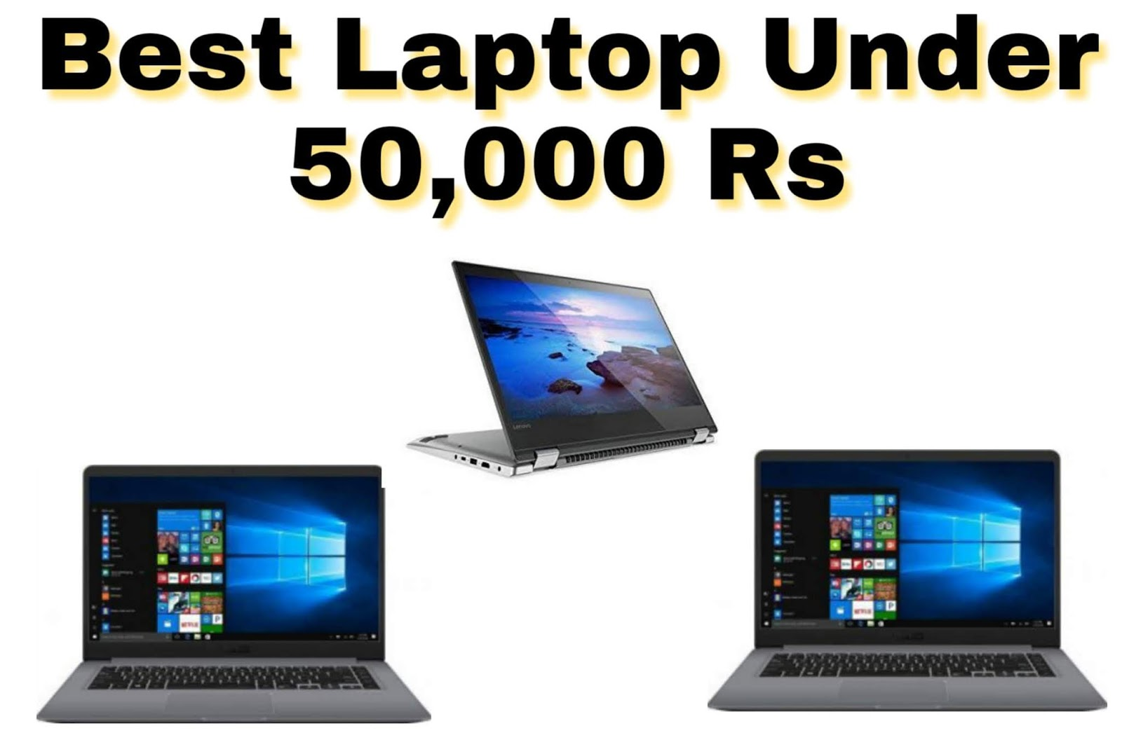 Best laptop Under 50000 rupees in India